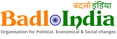 Badlo India -Organization for Political,Economical & Social Changes