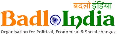 Badlo India -Organization for Political,Economical & Social Changes